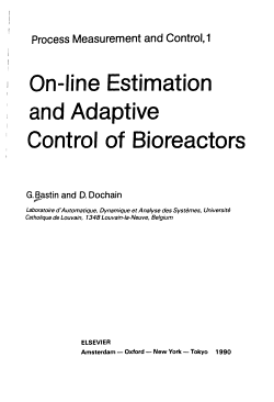 On line Estimation and Adaptive Control of Bioreactors PDF