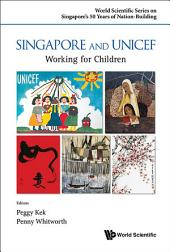 Singapore and UNICEF: Working for Children