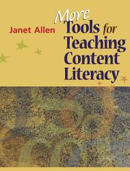 More Tools For Teaching Content Literacy Book PDF
