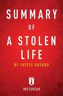 Summary of a Stolen Life