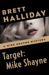 Target: Mike Shayne