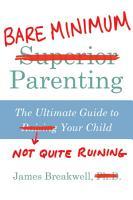 Bare Minimum Parenting PDF