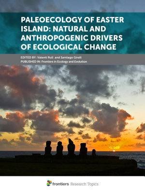Paleoecology of Easter Island: Natural and Anthropogenic Drivers of Ecological Change