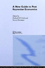 A New Guide to Post Keynesian Economics