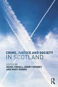 Crime  Justice and Society in Scotland PDF