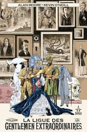 La Ligue des Gentlemen extraordinaires: Volume1