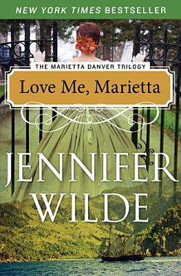 Love Me  Marietta PDF