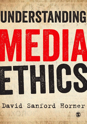Understanding Media Ethics PDF