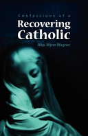 Recovering Catholic
