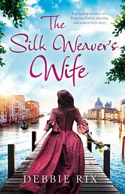 The Silk Weaver s Wife