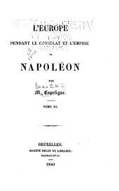 L'Europe pendant le consulat et l'empire de Napoléon: Volumes11à12