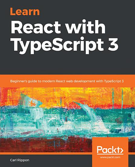Learn React with TypeScript 3 PDF
