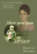 Have You Seen My Mother