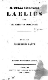 M. Tulli Ciceronis Laelius: sive De amicitia dialogus