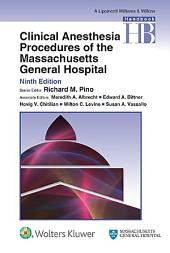 Clinical Anesthesia Procedures of the Massachusetts General Hospital: Edition 9