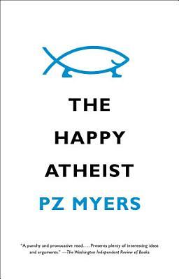 The Happy Atheist
