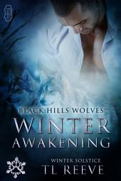 Winter Awakening (Black Hills Wolves #62): Winter Solstice #3
