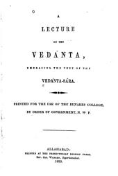 A lecture on the Vedánta: embracing the text of the Vedánta-Sára