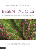 Essential Oils  Fully Revised and Updated 3rd Edition  PDF