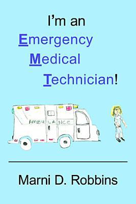 I m an Emergency Medical Technician