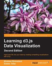 Learning d3.js Data Visualization: Edition 2