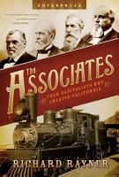 The Associates  Four Capitalists Who Created California  Enterprise  PDF