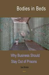 Bodies in Beds: Why Business Should Out of Prisons