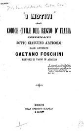 I motivi del Codice civile del regno d'Italia: Parte 1
