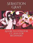 Adobe Illustrator CC 2020 For Beginners