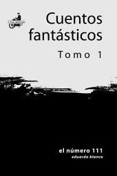 Cuentos fantásticos - tomo 1