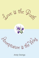 Love Is The Path Acceptance Is The Way Book PDF