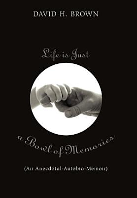 Life Is Just a Bowl of Memories PDF