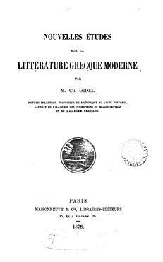 Nouvelles   tudes sur la litt  rature grecque moderne PDF