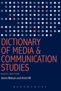 Dictionary of Media and Communication Studies PDF