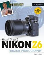 David Busch s Nikon Z6 Guide to Digital Photography PDF