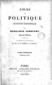 Cours de Politique Constitutionnelle, 1: Volume1,Partie1