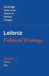 Leibniz: Political Writings: Edition 2