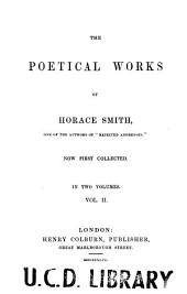 The Poetical Works of Horace Smith: Volume 2