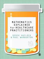 Mathematics Explained for Healthcare Practitioners PDF