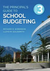 The Principal's Guide to School Budgeting: Edition 3