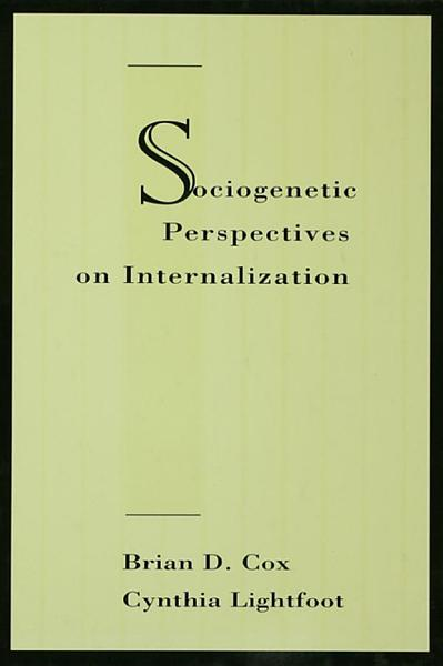 Sociogenetic Perspectives on Internalization