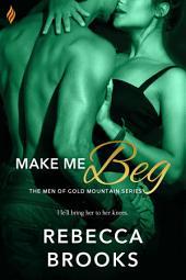 Make Me Beg