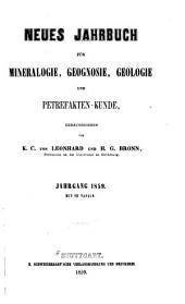 Neues Jahrbuch für Mineralogie, Geognosie, Geologie und Petrefakten-Kunde: Band 1859