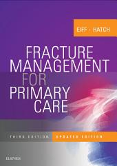 Fracture Management for Primary Care Updated Edition E-Book: Edition 3