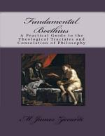 Fundamental Boethius: A Practical Guide to the Theological Tractates and Consolation of Philosophy