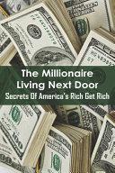 The Millionaire Living Next Door PDF