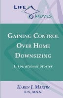 Gaining Control Over Home Downsizing Book PDF