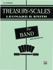 Treasury of Scales for Band and Orchestra: 3rd Trombone Part