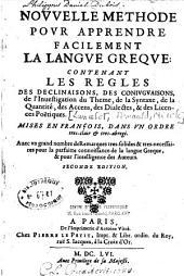 Nouvelle méthode pour apprendre facilement la langue grecque: contenant les règles des déclinaisons, des conjugaisons...
