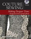 Couture Sewing  Making Designer Trims PDF